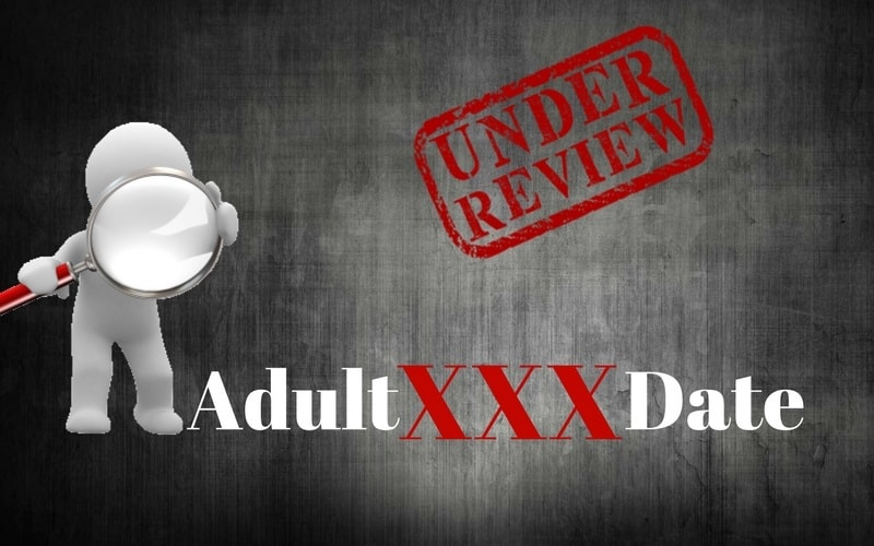 adult xxx date review