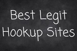 Best Legit Hookup Sites