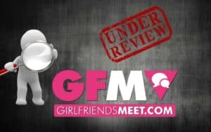 GirlFriendsMeet Review