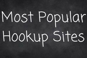 Most Popular Hookup Sites