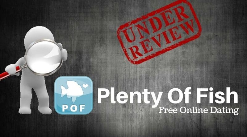 Plenty of Fish Review