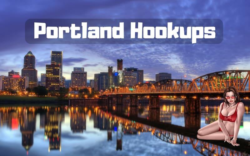 Portland hookup sites