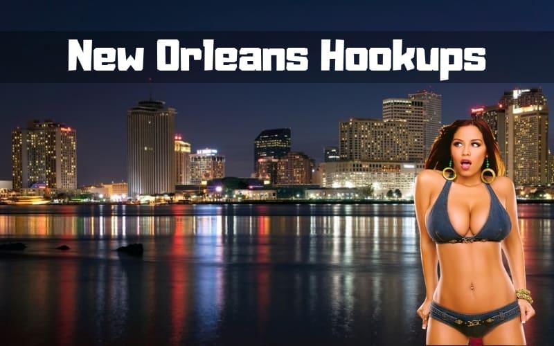 New orleans hookups